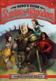 The Hero's Guide to Saving the Kingdom