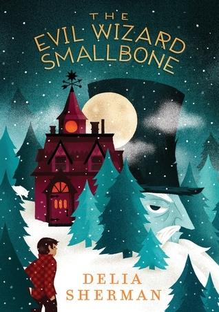 Sherman, Delia - The Evil Wizard Smallbone
